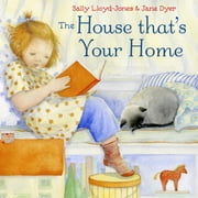 The House That's Your Home ebook by Sally Lloyd-Jones,Jane Dyer