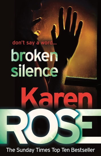 Broken Silence (A Karen Rose Novella) ebook by Karen Rose