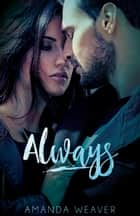 Always ebook by Amanda Weaver