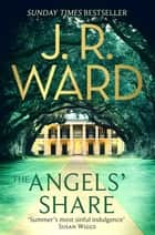 The Angels' Share eBook by J. R. Ward