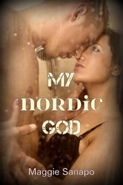 My Nordic God ebook by Maggie Sanapo