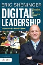 Digital Leadership ebook by Mr. Eric C. Sheninger