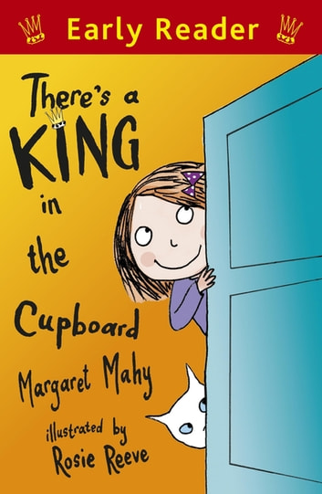 There's a King in the Cupboard ebook by Margaret Mahy