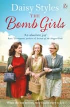 The Bomb Girls ebook by