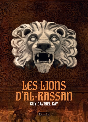 Les lions d'Al-Rassan ebook by Guy Gavriel Kay