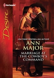 Marriage at the Cowboy's Command ebook by Ann Major