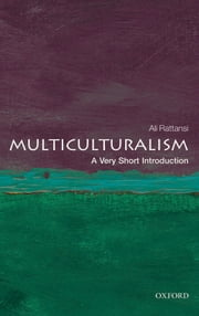 Multiculturalism: A Very Short Introduction ebook by Ali Rattansi