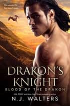 Drakon's Knight ebook by N.J. Walters