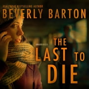 The Last to Die audiobook by Beverly Barton