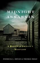 Midnight Assassin ebook by Patricia L. Bryan,Thomas Wolf