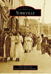 Yorkville ebook by Jillian Duchnowski