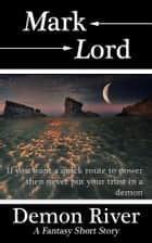 Demon River ebook by Mark Lord