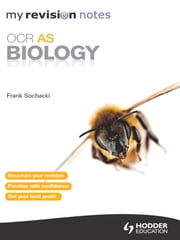 My Revision Notes: OCR AS Biology ePub ebook by Frank Sochacki