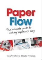 Paper Flow ebook by MaryAnne Bennie,Brigitte Hinneberg