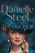 The Duchess ebook by Danielle Steel
