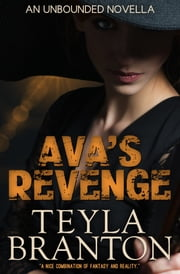 Ava's Revenge ebook by Teyla Branton