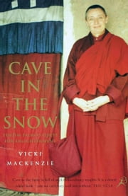 Cave In The Snow ebook by Vicki Mackenzie