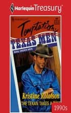 The Texan Takes a Wife ebook by Kristine Rolofson