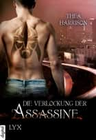 Die Verlockung der Assassine ebook by Thea Harrison,Cornelia Röser