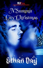 A Summit City Christmas ebook by Ethan Day
