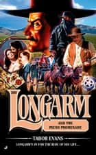 Longarm 360 - Longarm and the Pecos Promenade ebook by Tabor Evans