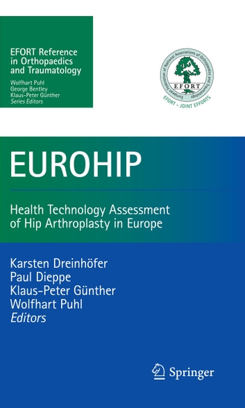 EUROHIP - Health Technology Assessment of Hip Arthroplasty in Europe ebook by