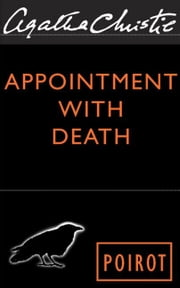 Appointment With Death - Hercule Poirot Investigates ebook by Agatha Christie