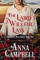 The Laird's Willful Lass ebook by Anna Campbell