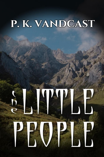 The Little People ebook by P. K. Vandcast