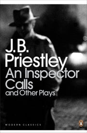 An Inspector Calls and Other Plays ebook by J. B. Priestley