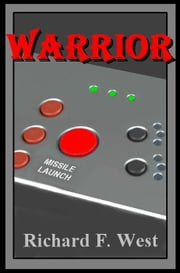Warrior ebook by Richard F. West