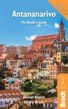 Antananarivo ebook by Hilary Bradt, Daniel Austin