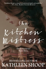 The Kitchen Mistress ebook by Kathleen Shoop
