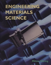 Engineering Materials Science ebook by Milton Ohring