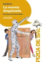 La momia despistada ebook by Ana Alonso, Ximena Maier