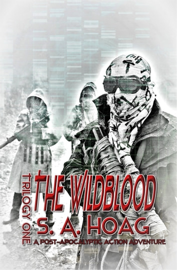 The Wildblood Trilogy One ebook by S. A. Hoag