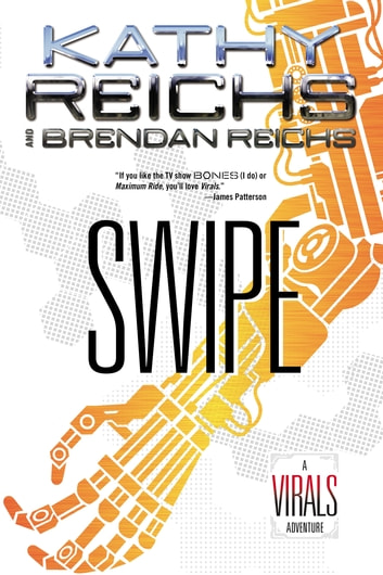 Swipe - A Virals Special from G.P. Putnam's Sons ebook by Kathy Reichs,Brendan Reichs