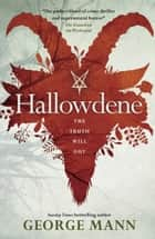 Wychwood - Hallowdene ebook by George Mann