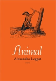 Animal ebook by Alexandra Leggat