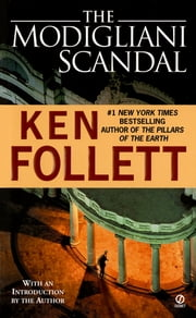 The Modigliani Scandal ebook by Ken Follett