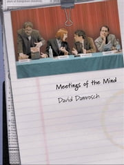 Meetings of the Mind ebook by Damrosch, David
