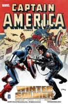 Captain America: Winter Soldier Vol. 2 ebook by Ed Brubaker, Steve Epting, Mike Perkins