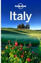 Lonely Planet Italy ebook by Lonely Planet, Cristian Bonetto, Abigail Blasi,...