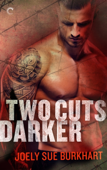 Two Cuts Darker ebook by Joely Sue Burkhart