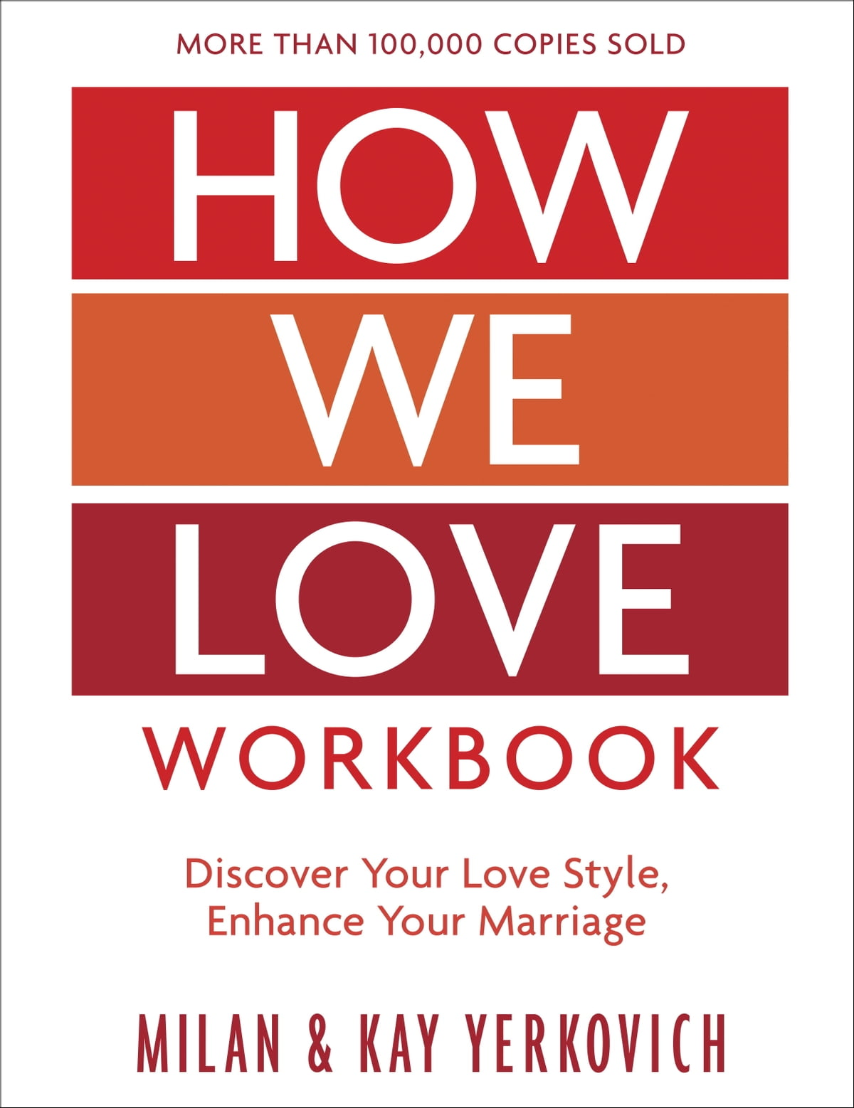 Workbooks codependents anonymous workbook : How We Love Workbook, Expanded Edition eBook by Milan Yerkovich ...