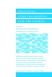 Political Gerrymandering and the Courts (eBook) ebook by Algora Publishing, Publishing