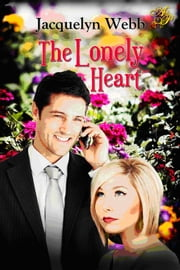 The Lonely Heart ebook by Jacquelyn Webb