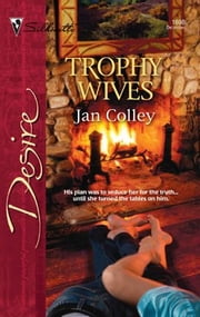Trophy Wives ebook by Jan Colley