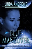 Blue Maneuver-Extraterrestrial Security Program