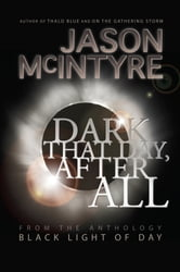 Dark That Day, After All ebook by Jason McIntyre